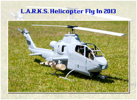 L.A.R.K.S. 2013 Helicopter Flyin